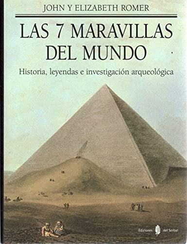 Siete Maravillas del Mundo, Las (Spanish Edition) (8476281803) by John Romer