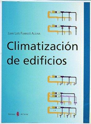 9788476281819: Climatización de edificios (Arquitectura/tecnología)