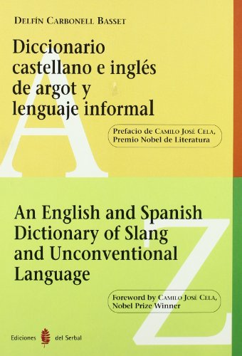 An English and Spanish dictionary of slang and unconventional language (Spanish Edition): Carbonell...