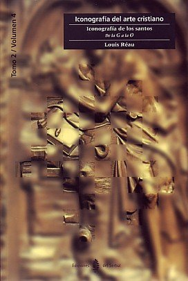 9788476282120: Iconografia De Los Santos : De La Ga La O (Iconografia Del Arte Cristiano, T.2, Vol.4)
