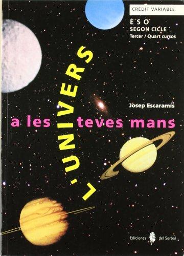 9788476282212: L'Univers a les teves mans. Tercer i quart cursos. Llibre de l'alumne (Educació i llibre escolar. Català )