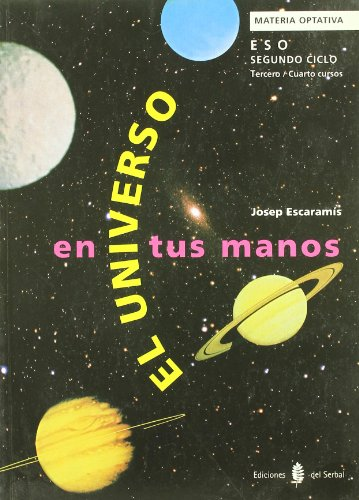 9788476282229: El universo en tus manos. Taller de astronomía. Libro del alumno (Educación y libro escolar. Castellano)