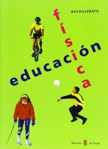 Educacion fisica. Primer curso. Bachillerato.: Ariño Laviña, Jesus