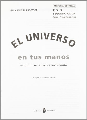 9788476282267: El universo en tus manos. Taller de astronomía. Guía del profesor (Educación y libro escolar. Castellano)