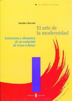 9788476282892: El Arte de La Modernidad (Spanish Edition)