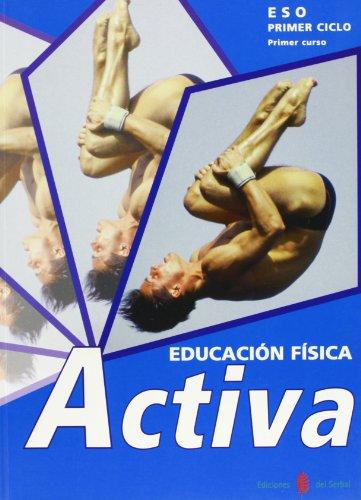 9788476283547: Activa-1. Educación física. Primer curso. Libro del alumno (Proyecto Activa. Educación y libro escolar. Castellano)