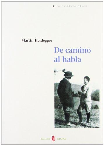 9788476284100: de Camino Al Habla (Spanish Edition)