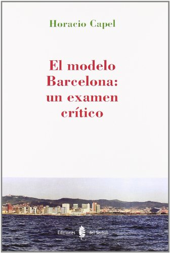 9788476284797: El modelo Barcelona: un examen crítico
