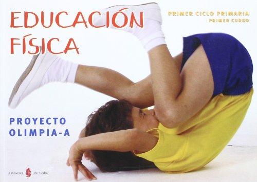 9788476285084: Olimpia-A. Educación física. Primer curso de primaria. Libro del alumno
