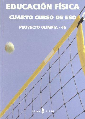 9788476286234: Olimpia-4b. Educación física. Cuarto curso de ESO. Libro (Proyecto Olimpia. Educación y libro Escolar)
