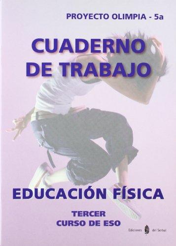 9788476286241: Olimpia-5a. Educación física. Tercer curso de ESO. Cuaderno (Proyecto Olimpia. Educación y libro escolar)