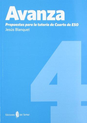 9788476286708: Avanza-4. Propuestas para la tutoría de 4º de ESO (Educación y libro escolar. Castellano)