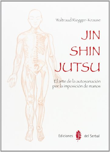 9788476287385: Jin Shin Jutsu: El arte de la autosanación por la imposición de manos (El arte de vivir)