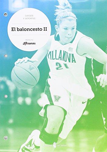 15).baloncesto ii.cuaderno ed.fisica eso khronos - Aa.Vv.