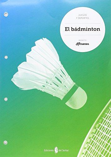 15).badminton.cuaderno ed.fisica eso khronos - Aa.Vv.