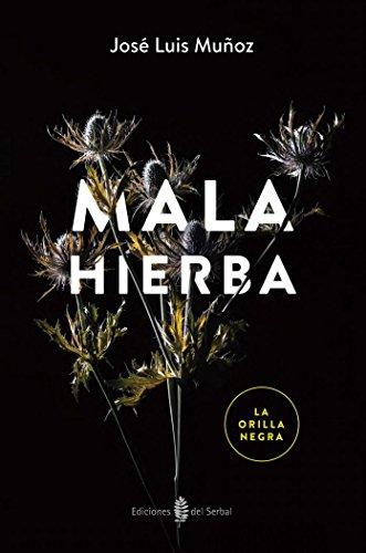9788476288986: Lon03. Mala Hierba (La Orilla Negra, 3)