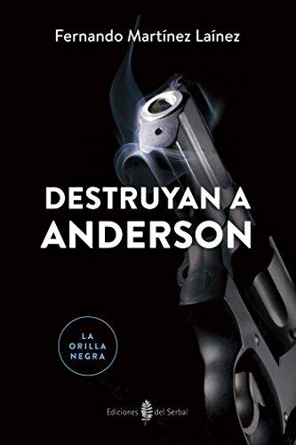 9788476289013: Lon06. Destruyan A Anderson (La Orilla Negra 6)