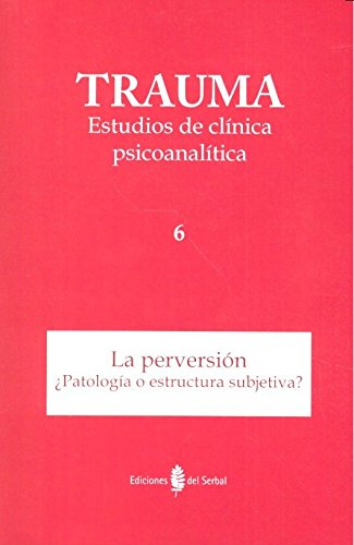 Trauma 6. Estudios de clínica psicoanalítica (Paperback)