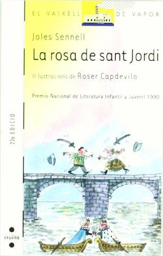 La rosa de sant Jordi: Sennell, Joles