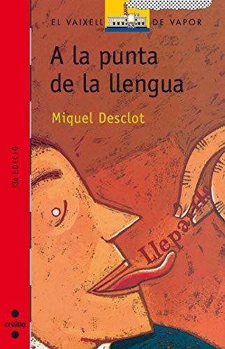 9788476294222: A la punta de la llengua