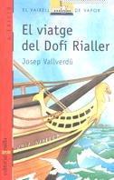 EL VIATGE DEL DOF� RIALLER: JOSEP VALLVERDÿ