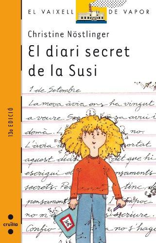 9788476296783: El diari secret de la Susi/El diari secret d'en Paul (Barco de Vapor Naranja)