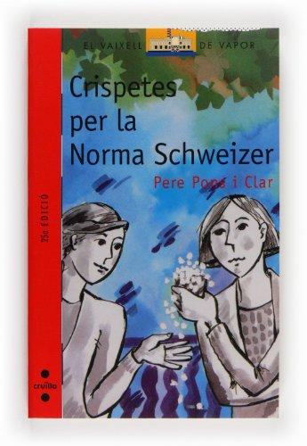 9788476298589: Crispetes per la Norma Schweizer (Barco de Vapor Roja)