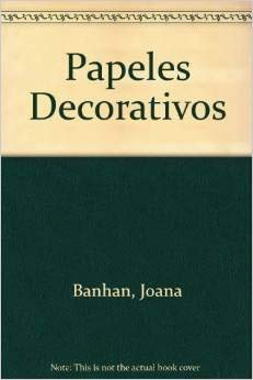 9788476300398: Papeles Decorativos (Spanish Edition)