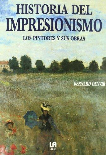 9788476301449: Historia del Impresionismo (Spanish Edition)