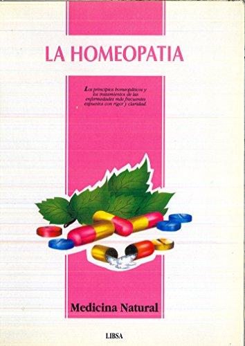 LA HOMEOPATIA * LOS PRINCIPIOS HOMEOPATICOS Y: DRA. CARMEN REYES/