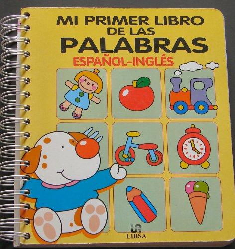 9788476306864: Mi Primer Libro de Las Palabras - Espaol - Ingles (Spanish Edition)