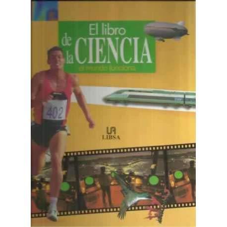 El libro de la ciencia.El mundo funciona (9788476307267) by Taylor, Charles; Pople, Stephen; Manualidades, Editores Y