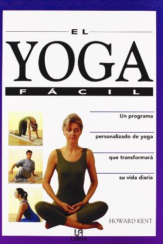 9788476307304: El Yoga Facil