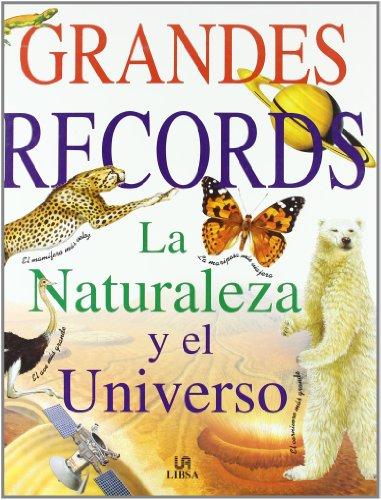 9788476308073: Grandes récords.La naturaleza y el universo