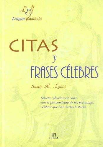 9788476308462: Citas y frases celebres (Letras Españolas)