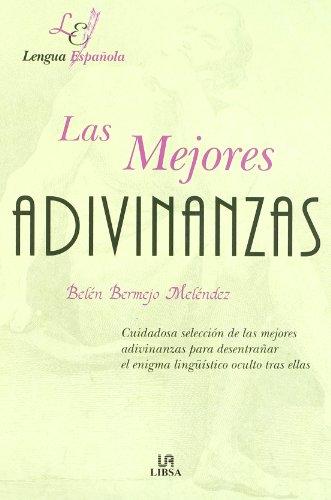 9788476308479: Mejores adivinanzas, las (Letras Españolas)