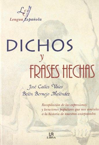 9788476308486: Dichos y frases hechas (Letras Españolas)