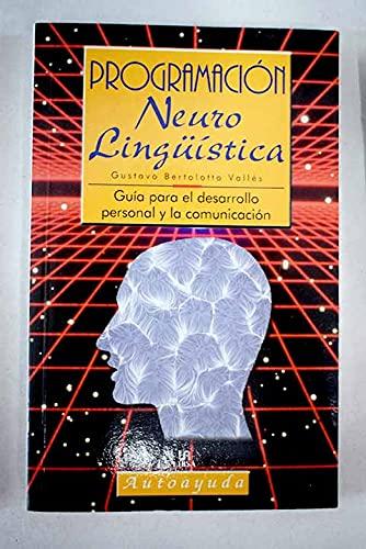9788476308592: Programacion Neurolinguistica