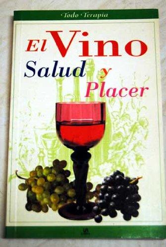 El vino / Wine: Salud Y Placer: Villahizan Perez, Javier