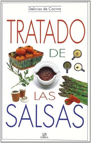 9788476308721: Tratado de Las Salsas (Delicias De La Cocina Series)