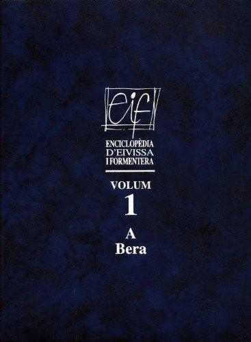 9788476322369: Enciclopèdia d Eivissa i Formentera: Volum 1 (A-Bera): 3 (Altres obres)