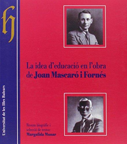 9788476323373: La idea d'educació en l'obra de Joan