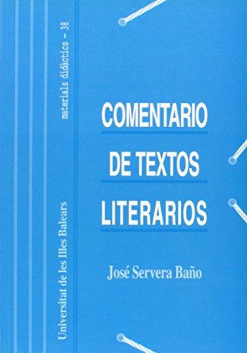 9788476323434: Comentario de textos literarios: Técnicas y prácticas (Materials didàctics)