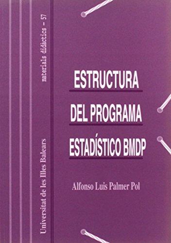 9788476323885: Estructura del programa estadístico BMDP