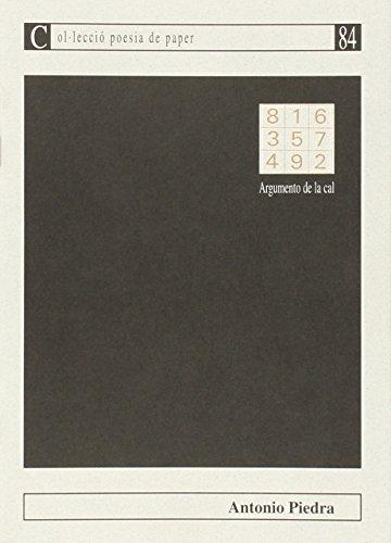 9788476325100: Argumento de la cal (Poesia de paper)