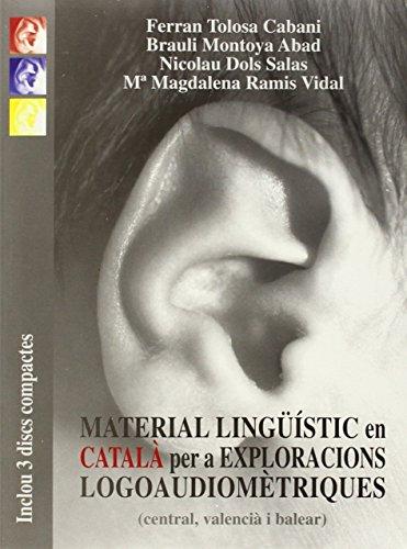 9788476326152: Material lingüístic en català per a exploracions logoaudiomètriques (Altres obres)
