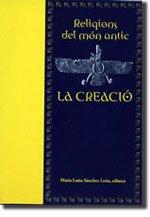 9788476327104: Religions del Món Antic: La Creació (Altres obres)