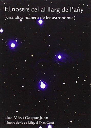 9788476329252: El nostre cel al llarg de l'any