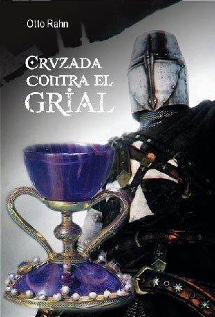 9788476330463: LA CRUZADA CONTRA EL GRIAL