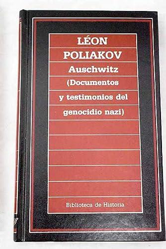 9788476340264: Auschwitz: (documentos y testimonios del genocidio nazi)
